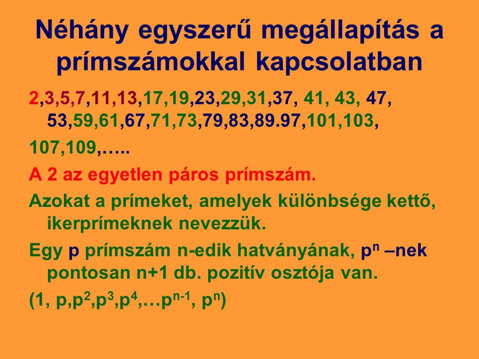 Néhány egyszerű megállapítás a prímszámokkal kapcsolatban