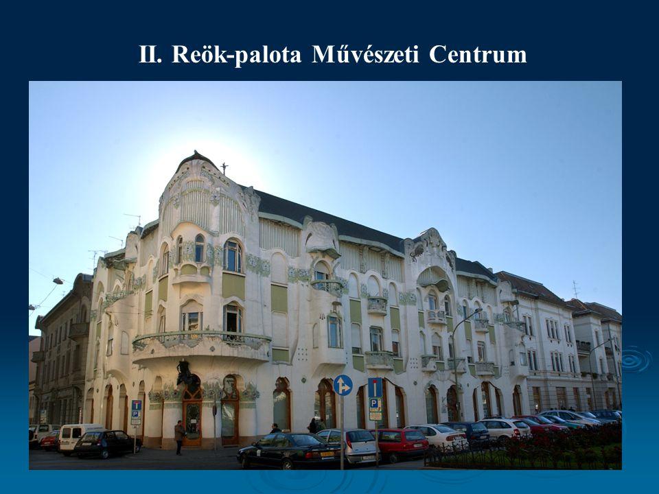 II. Reök-palota Művészeti Centrum