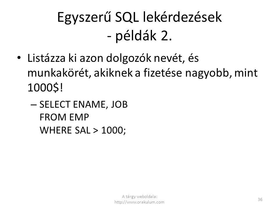 Egyszerű SQL lekérdezések - példák 2.