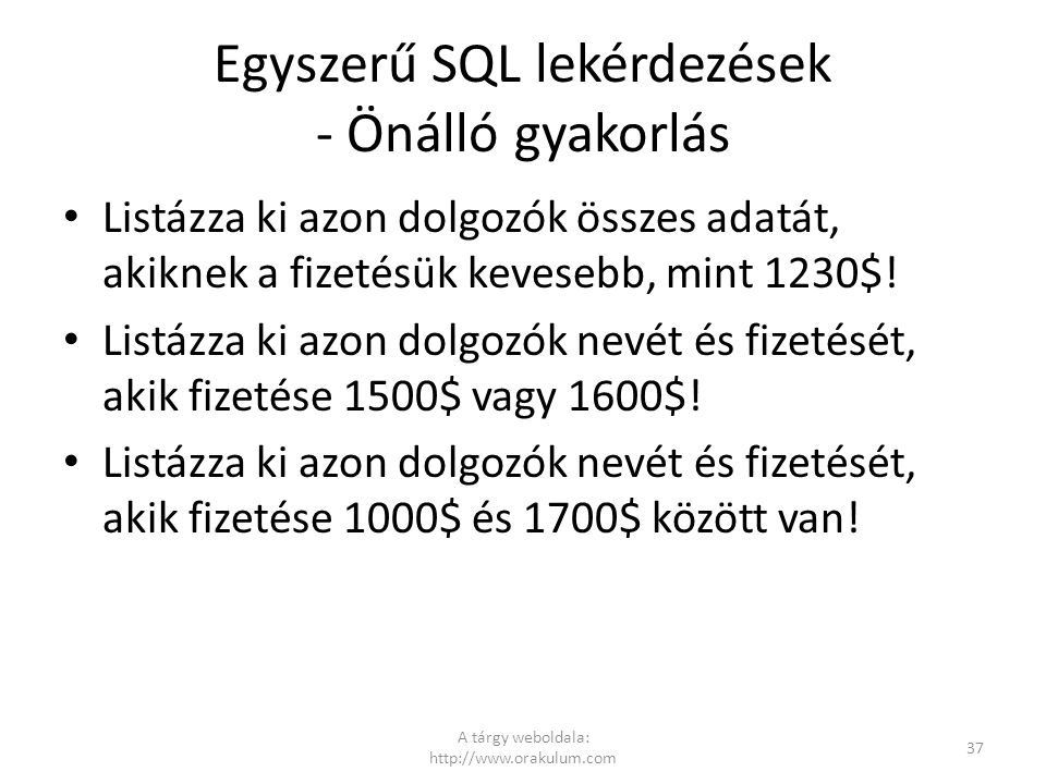 Egyszerű SQL lekérdezések - Önálló gyakorlás