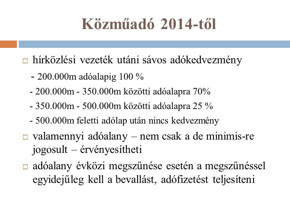 Közműadó 2014-től hírközlési vezeték utáni sávos adókedvezmény