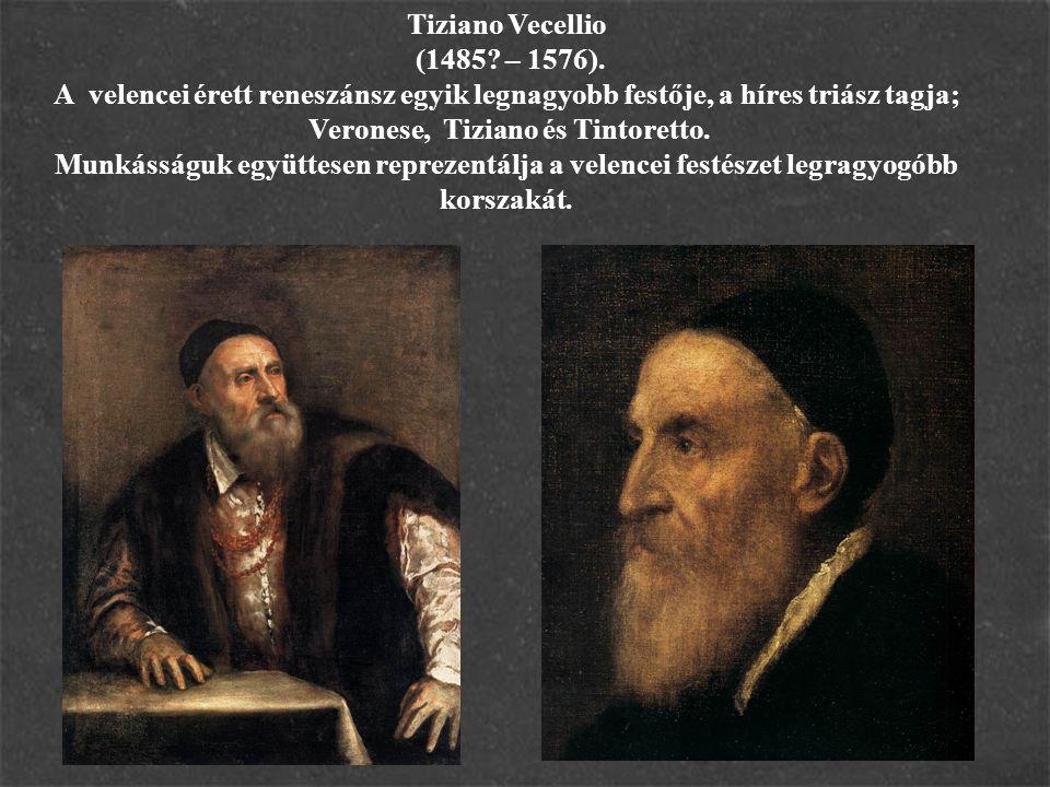 Tiziano Vecellio (1485. – 1576).
