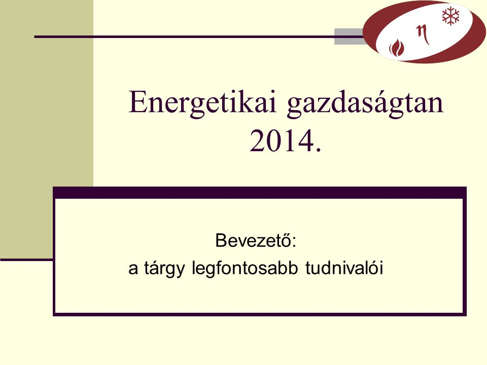 Energetikai gazdaságtan 2014.