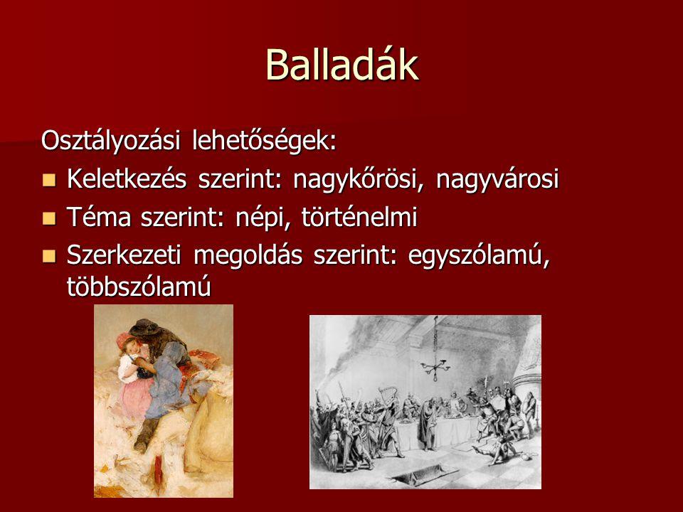 Balladák Osztályozási lehetőségek: