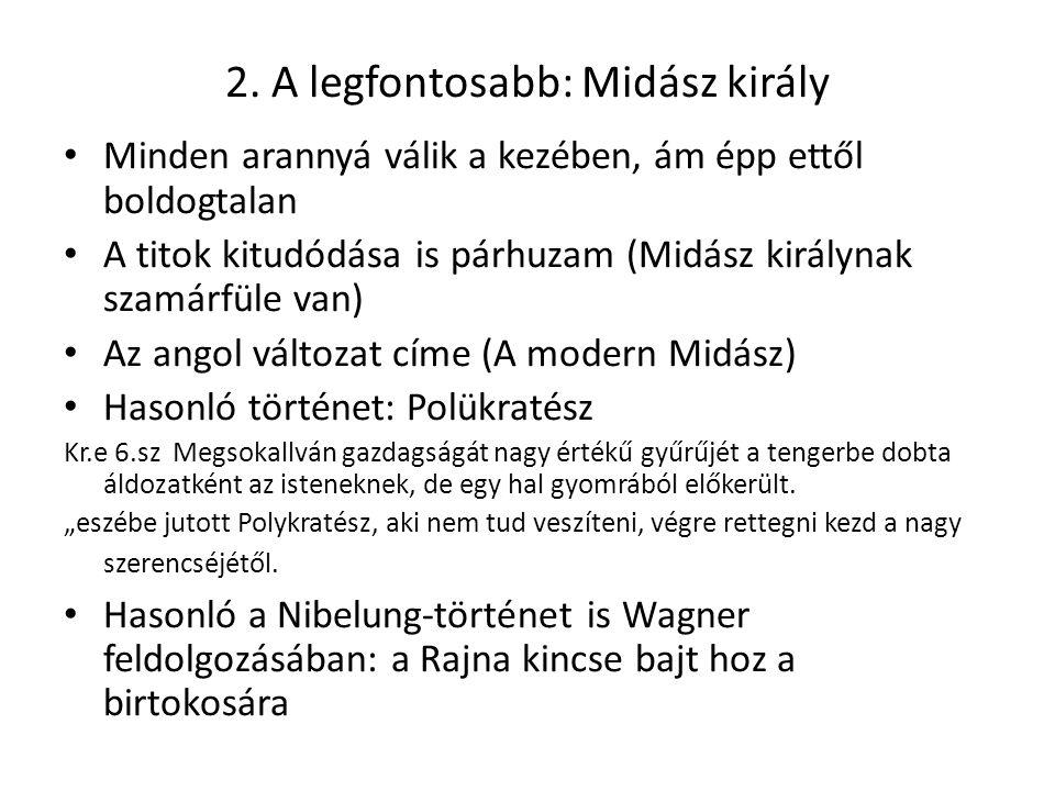 2. A legfontosabb: Midász király