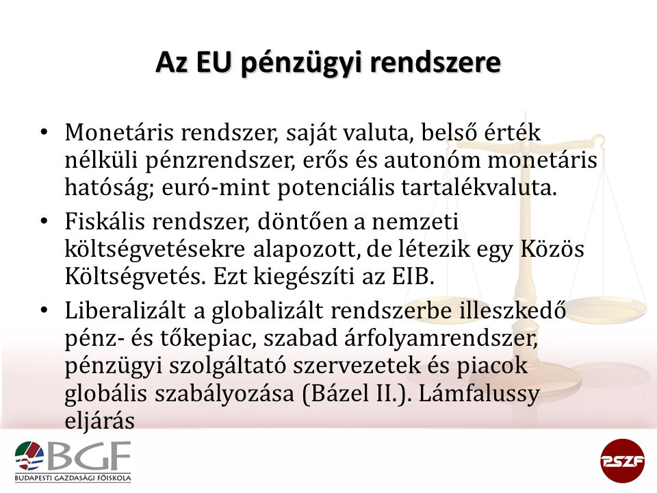 Az EU pénzügyi rendszere
