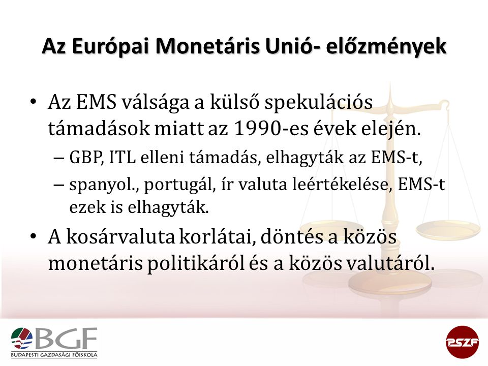 Az Európai Monetáris Unió- előzmények