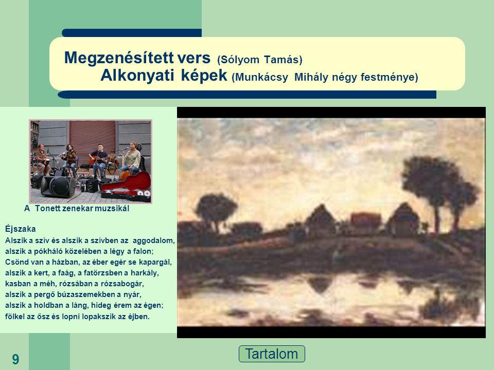 Megzenésített vers (Sólyom Tamás) Alkonyati képek (Munkácsy Mihály négy festménye)