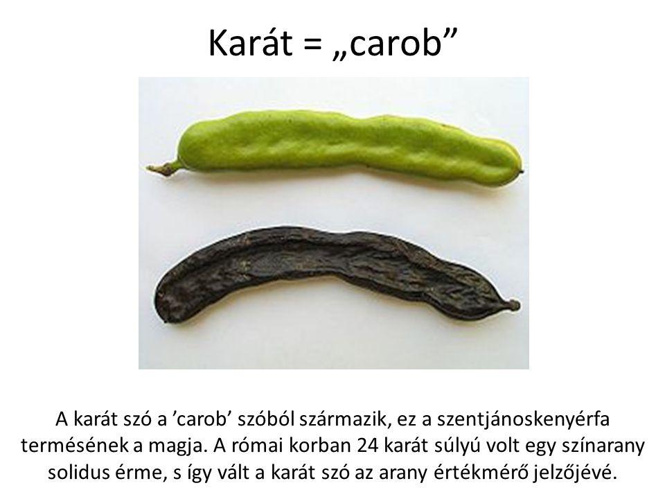 """Karát = """"carob"""