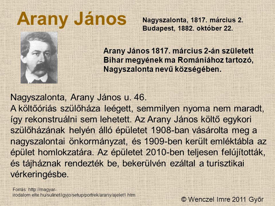Arany János Nagyszalonta, Arany János u. 46.