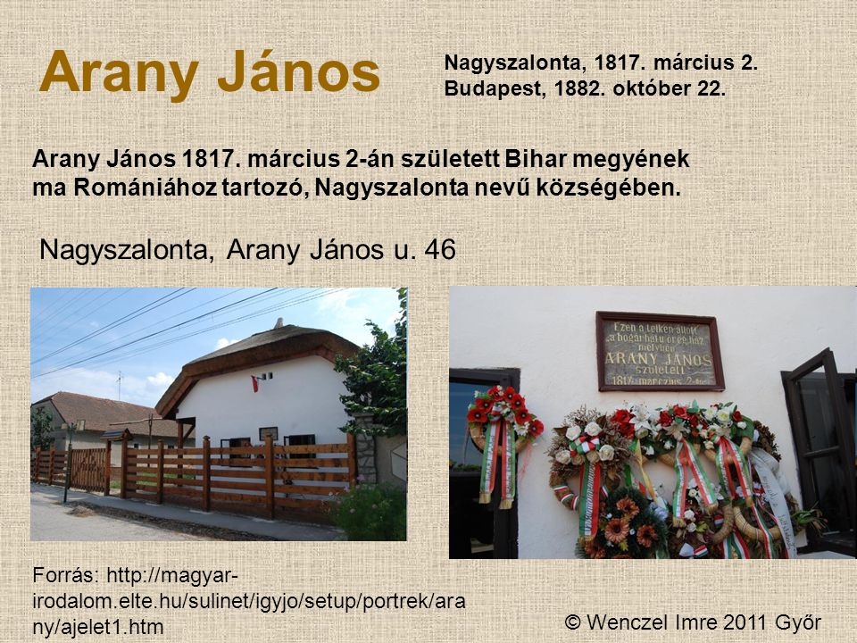 Arany János Nagyszalonta, Arany János u. 46
