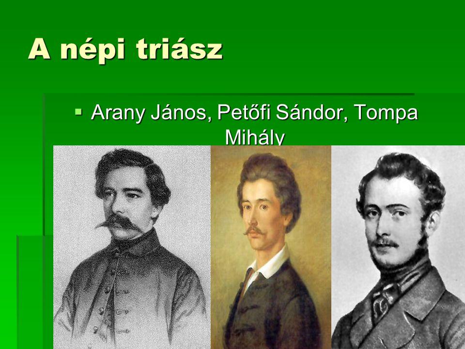Arany János, Petőfi Sándor, Tompa Mihály