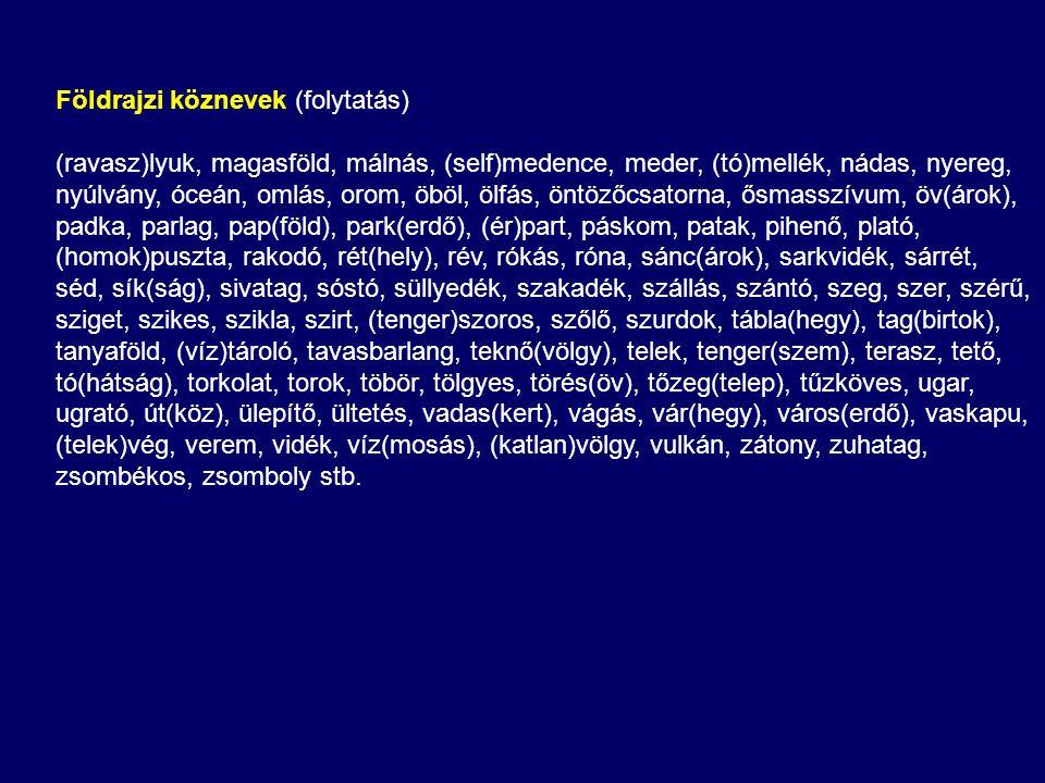 Földrajzi köznevek (folytatás)