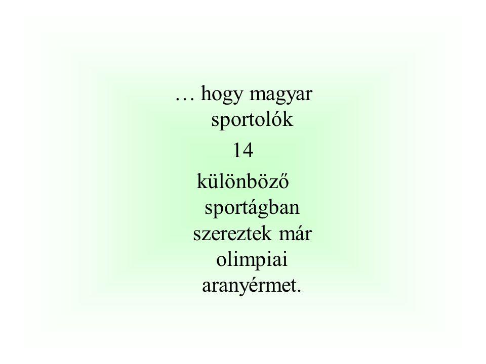 … hogy magyar sportolók 14