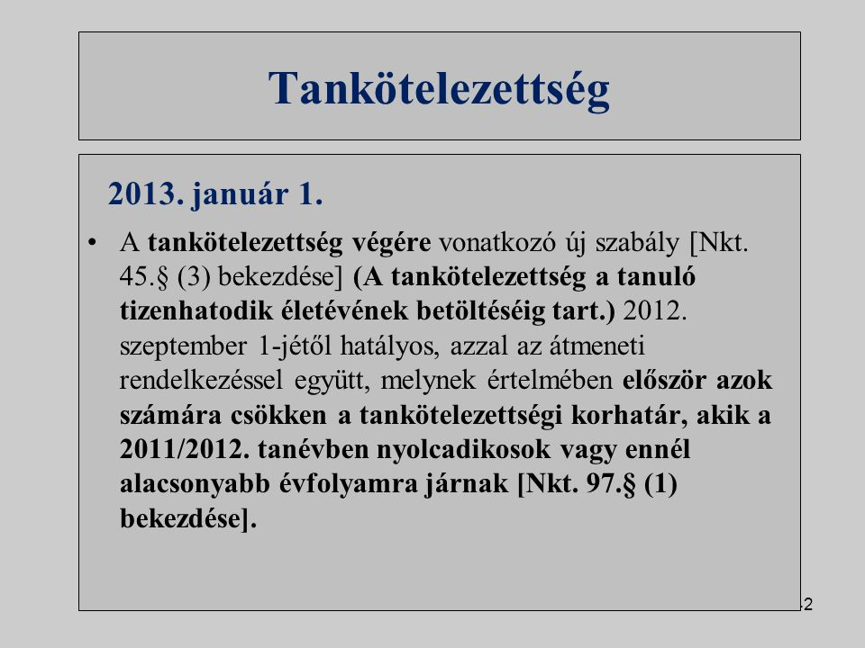 Tankötelezettség 2013. január 1.