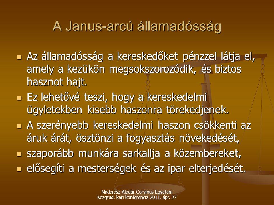 A Janus-arcú államadósság