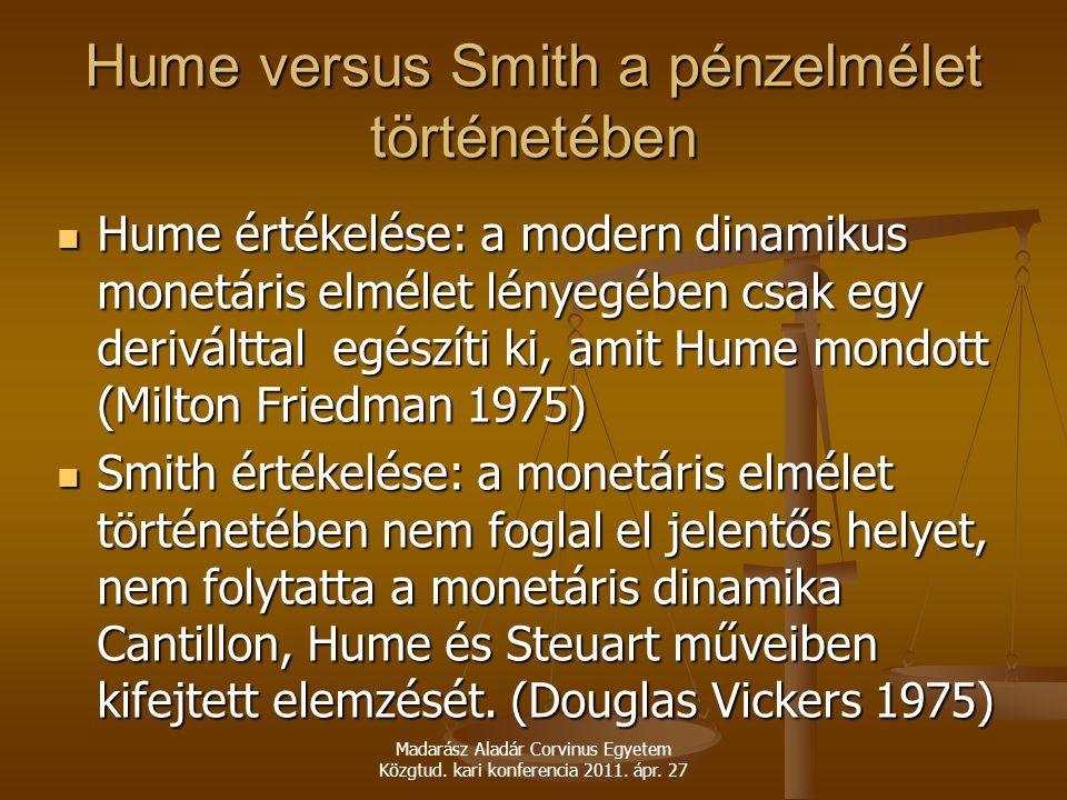 Hume versus Smith a pénzelmélet történetében