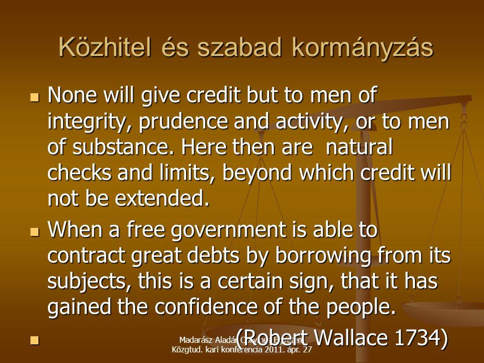 Közhitel és szabad kormányzás
