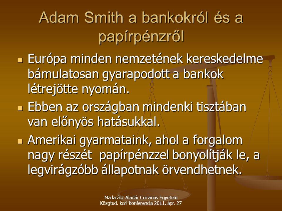 Adam Smith a bankokról és a papírpénzről