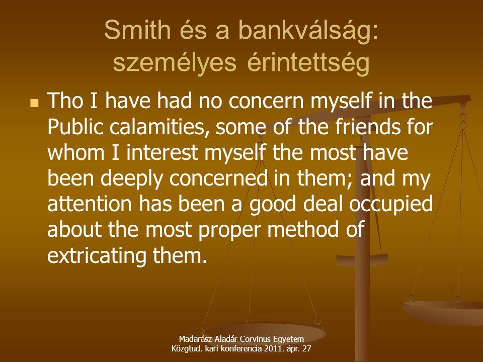 Smith és a bankválság: személyes érintettség