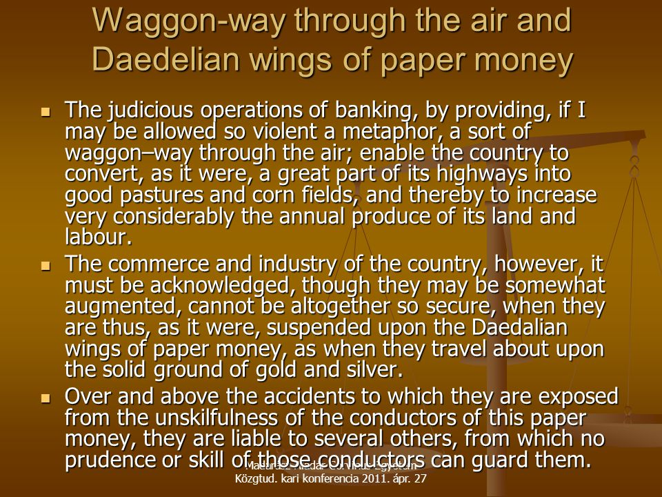 Waggon-way through the air and Daedelian wings of paper money