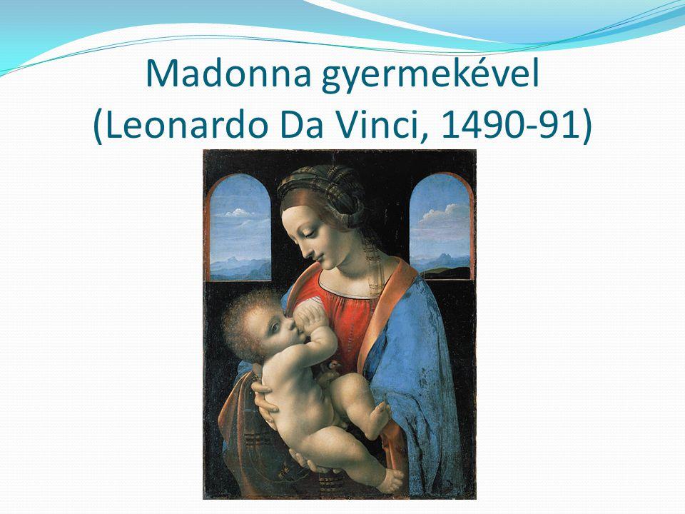 Madonna gyermekével (Leonardo Da Vinci, 1490-91)