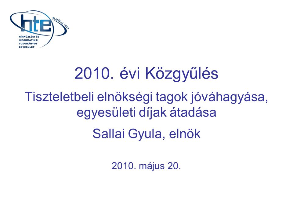 3. napirendi pont 2010. évi Közgyűlés 2010.05.20.