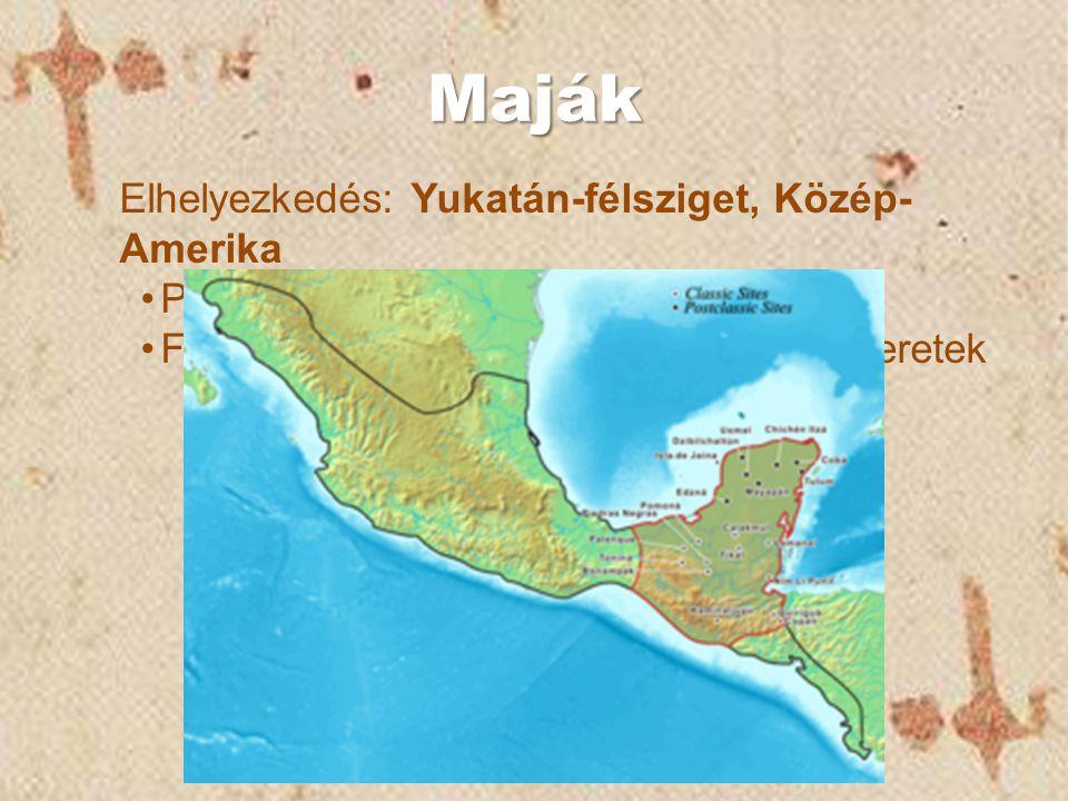 Maják Elhelyezkedés: Yukatán-félsziget, Közép-Amerika Piramisok