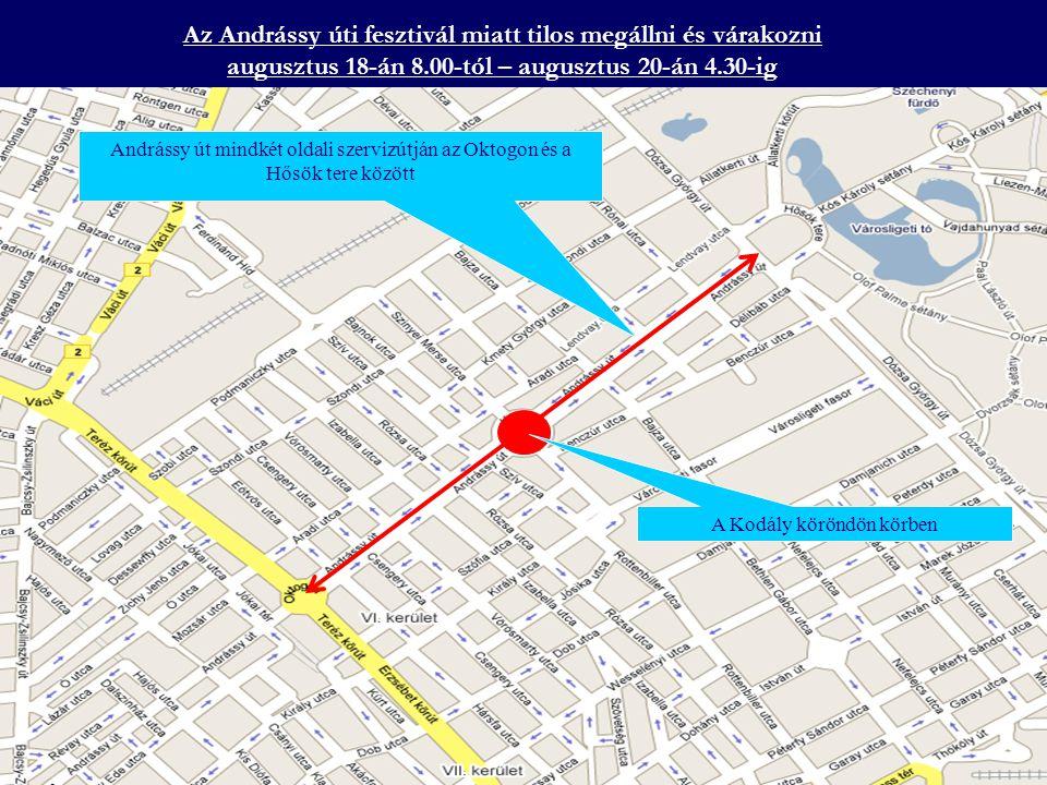 Az Andrássy úti fesztivál miatt tilos megállni és várakozni