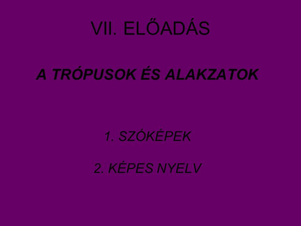 A TRÓPUSOK ÉS ALAKZATOK