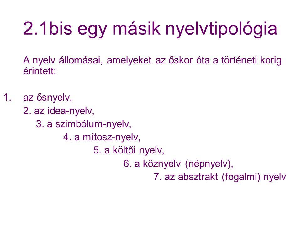 2.1bis egy másik nyelvtipológia