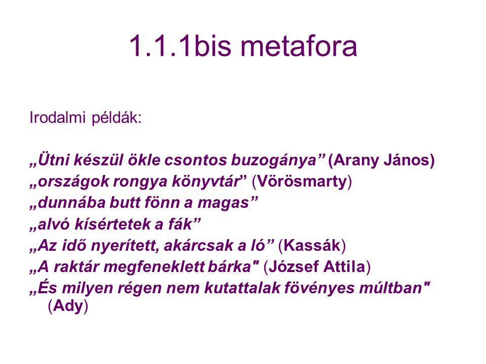 1.1.1bis metafora Irodalmi példák: