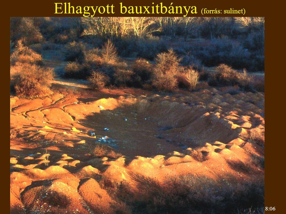 Elhagyott bauxitbánya (forrás: sulinet)