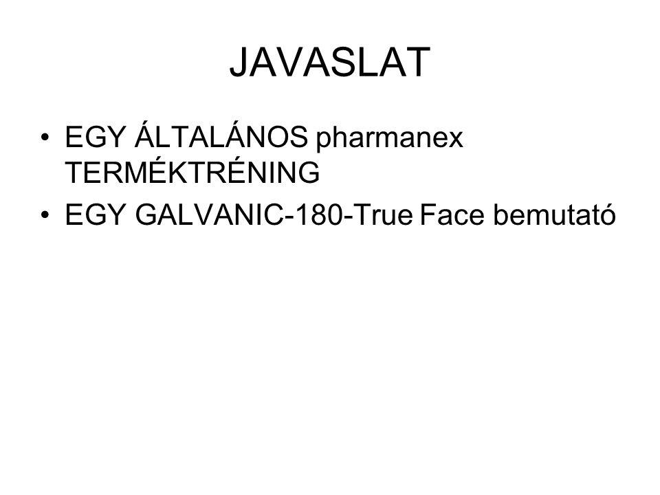 JAVASLAT EGY ÁLTALÁNOS pharmanex TERMÉKTRÉNING