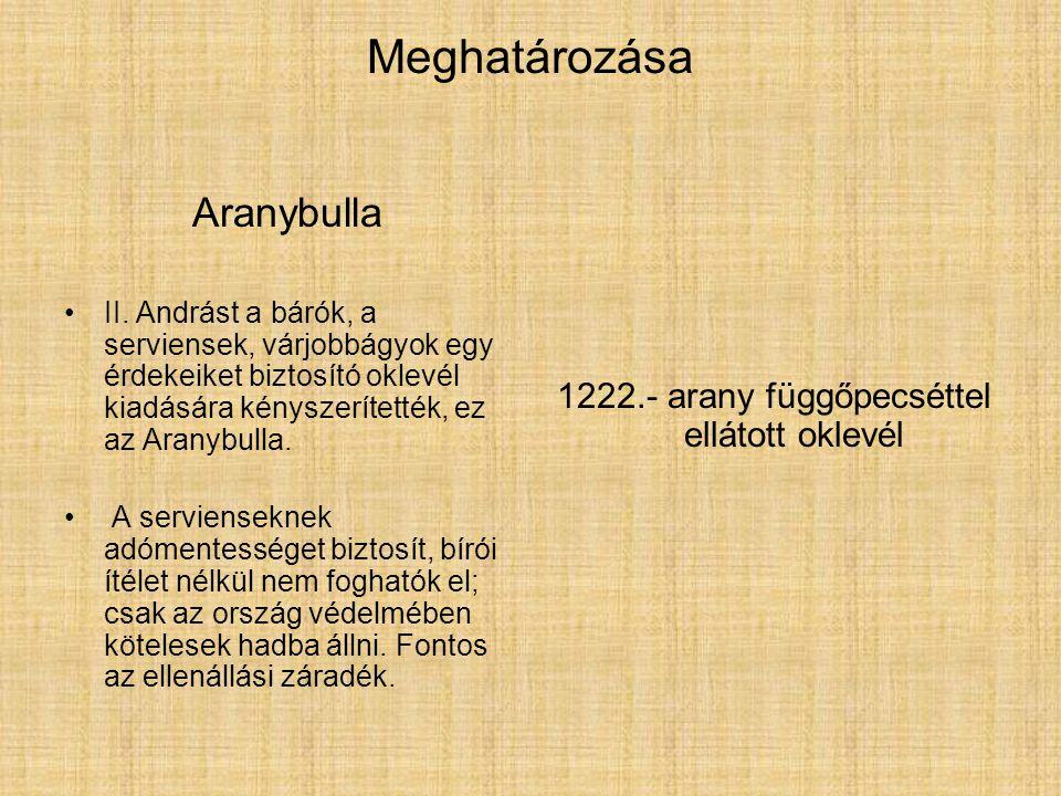 1222.- arany függőpecséttel ellátott oklevél