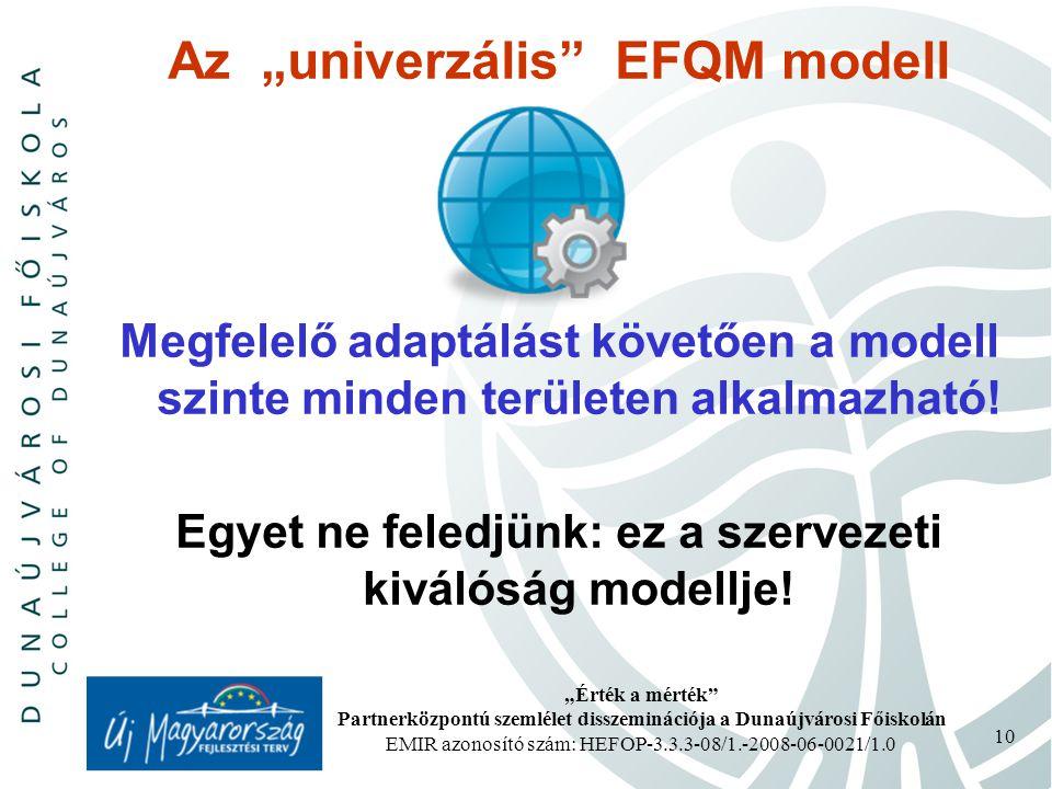 """Az """"univerzális EFQM modell"""