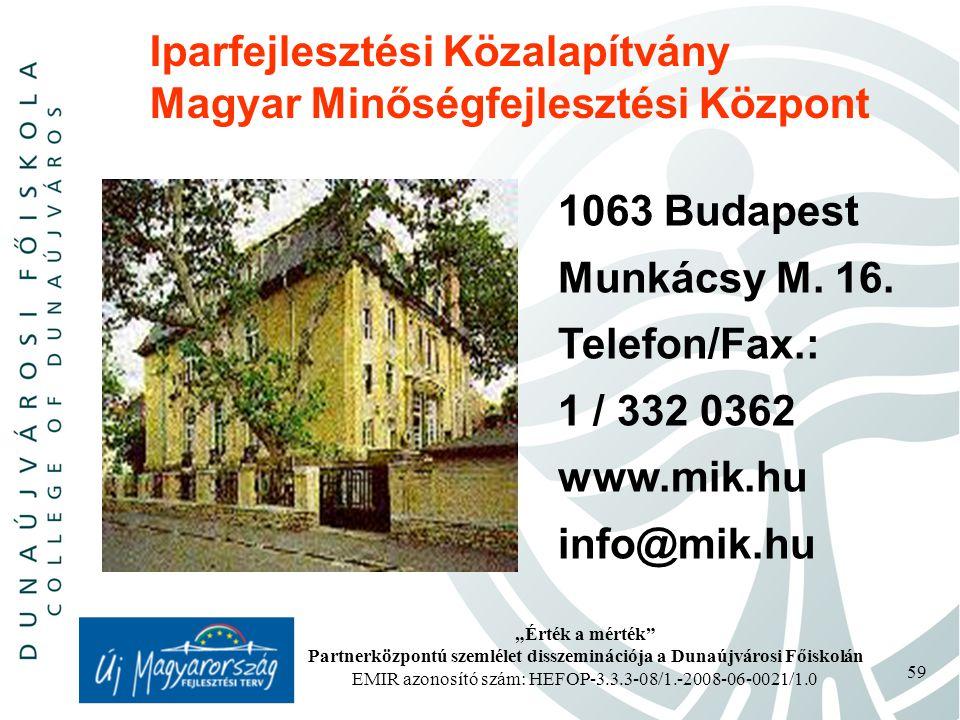 Iparfejlesztési Közalapítvány Magyar Minőségfejlesztési Központ