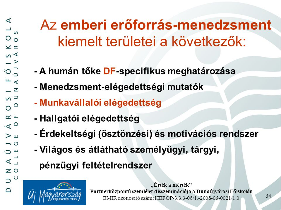 Partnerközpontú szemlélet disszeminációja a Dunaújvárosi Főiskolán