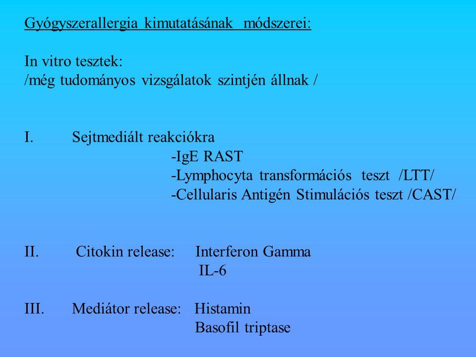 Gyógyszerallergia kimutatásának módszerei: