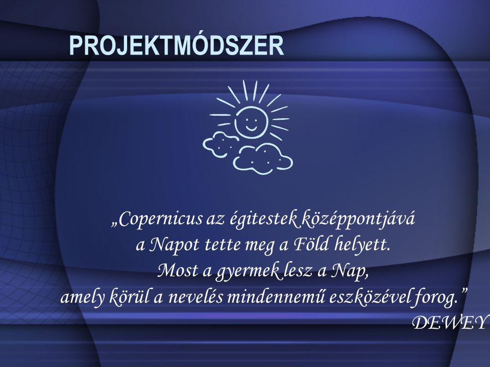 """PROJEKTMÓDSZER """"Copernicus az égitestek középpontjává"""