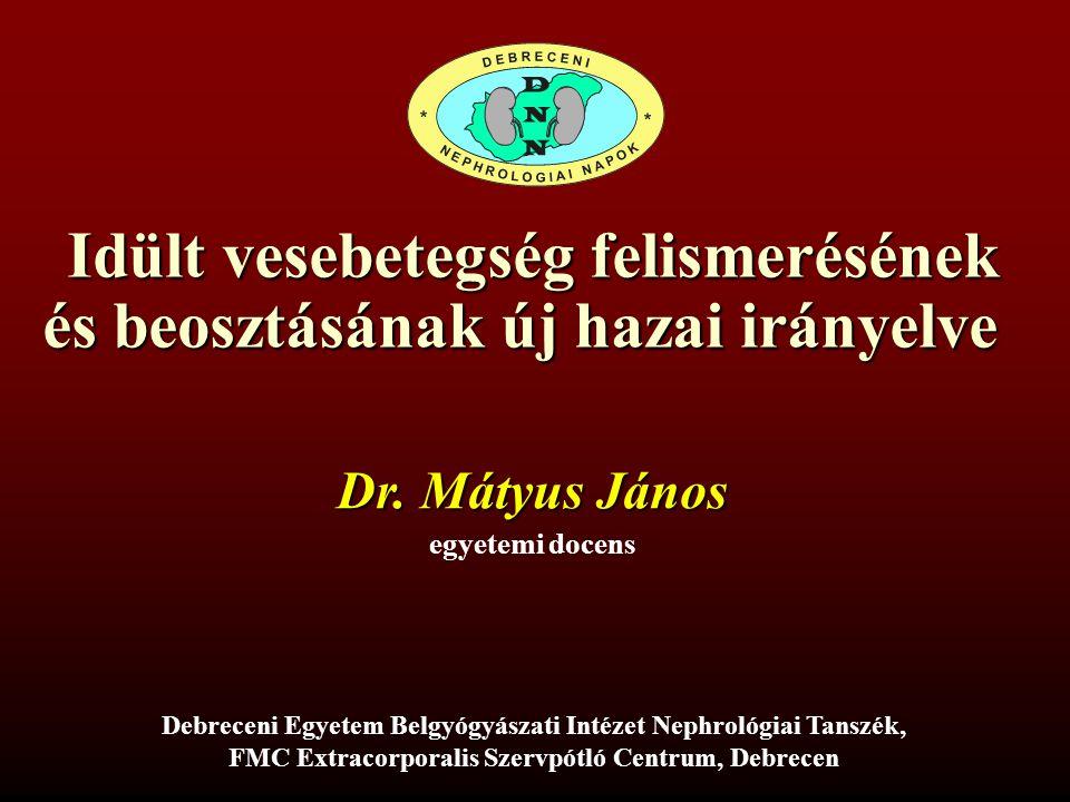 Idült vesebetegség felismerésének és beosztásának új hazai irányelve