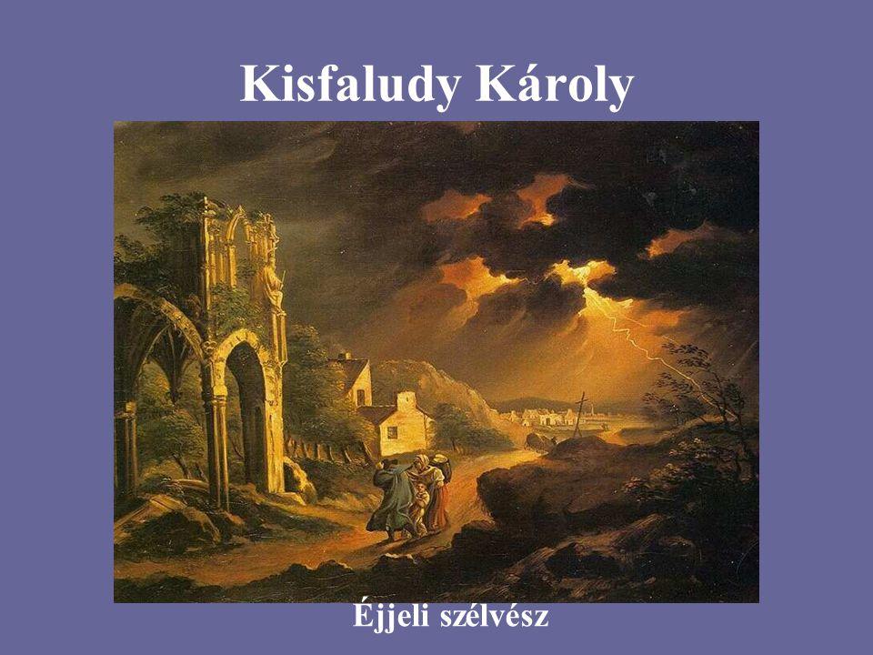 Kisfaludy Károly Éjjeli szélvész