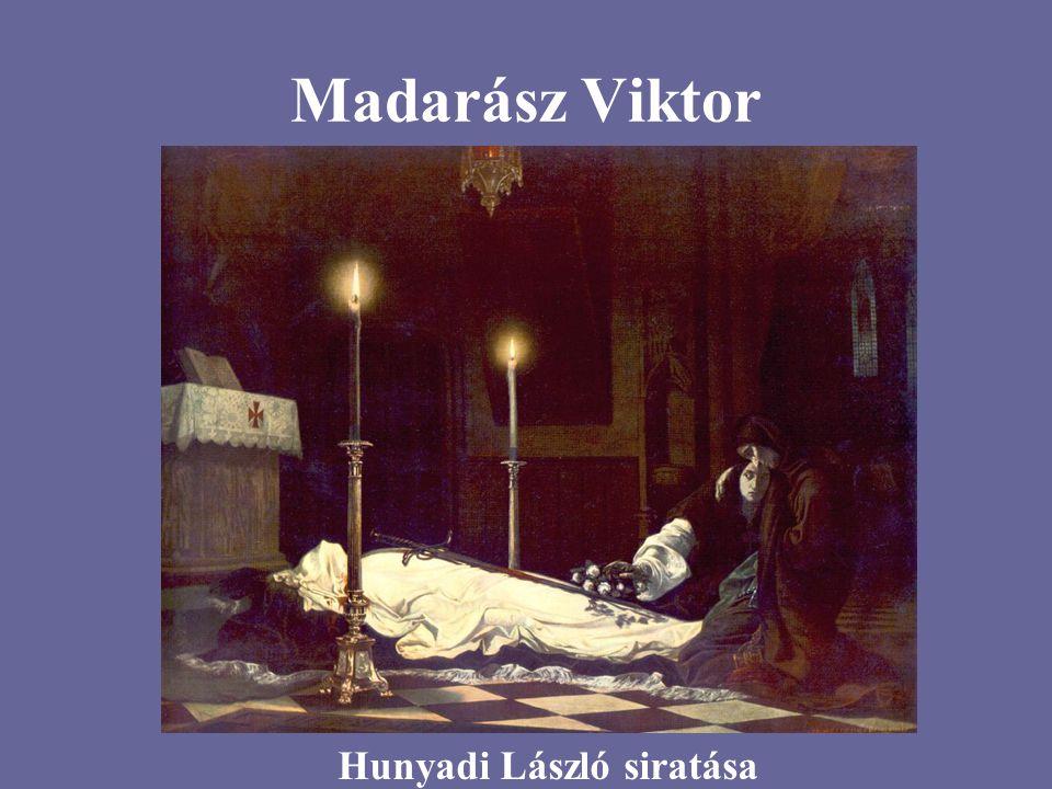 Madarász Viktor Hunyadi László siratása