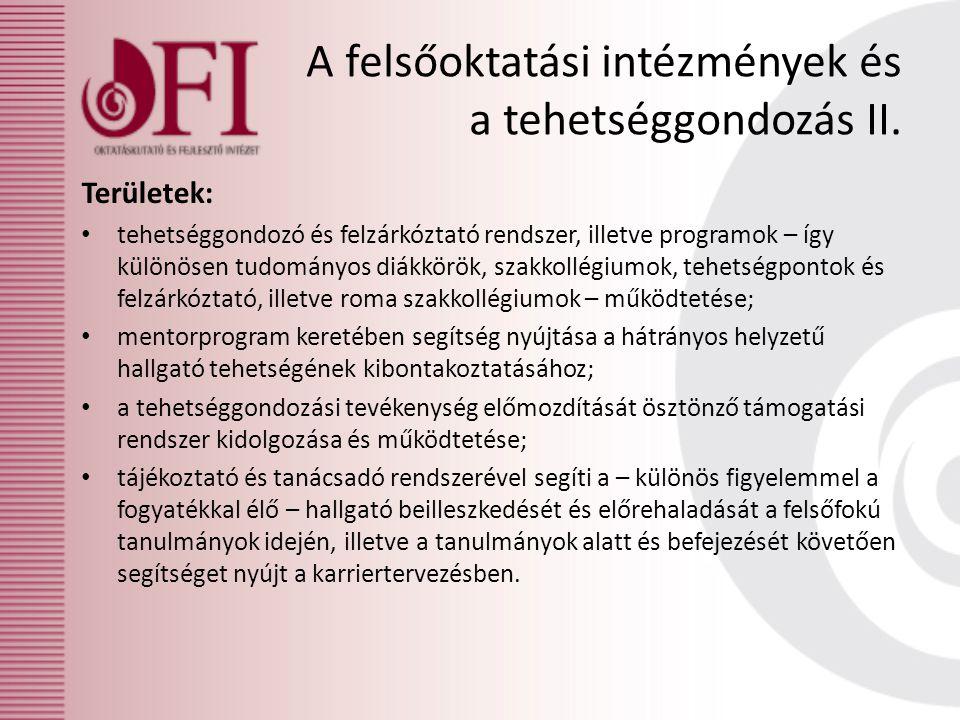 A felsőoktatási intézmények és a tehetséggondozás II.