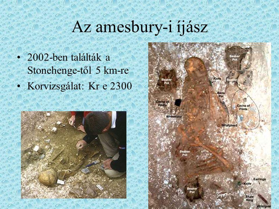 Az amesbury-i íjász 2002-ben találták a Stonehenge-től 5 km-re