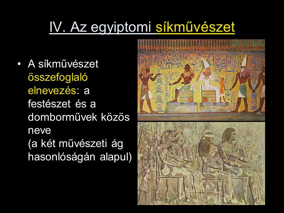 IV. Az egyiptomi síkművészet