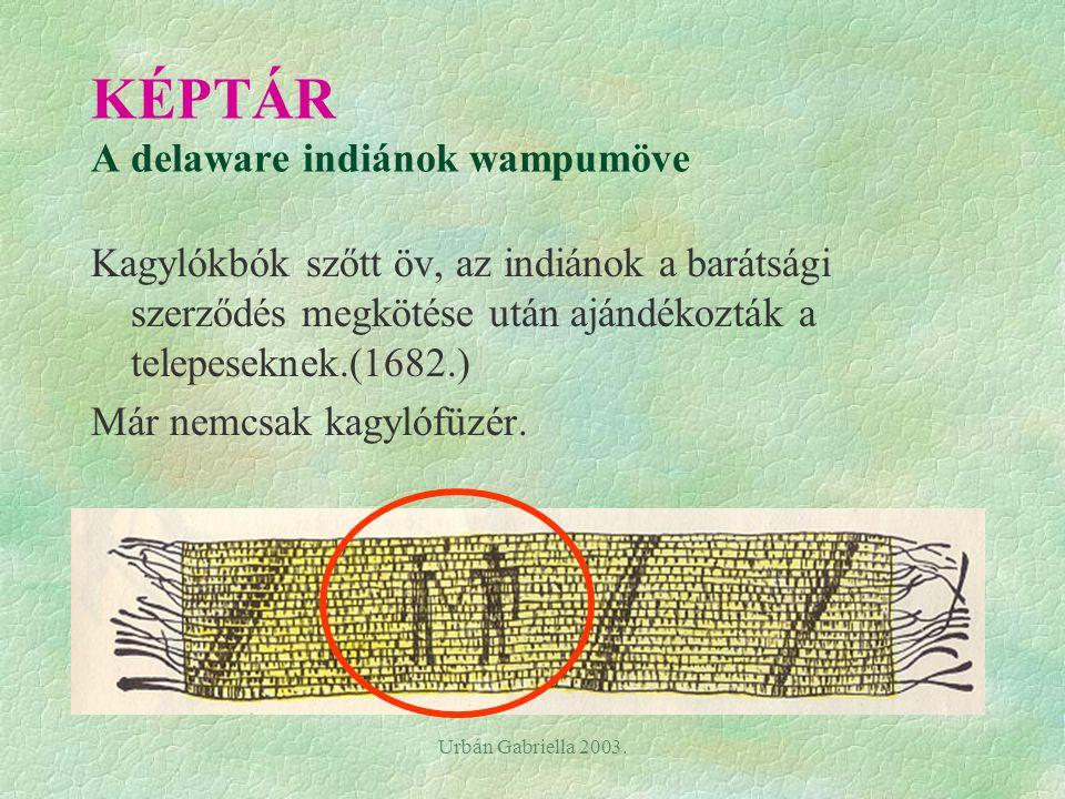 KÉPTÁR A delaware indiánok wampumöve