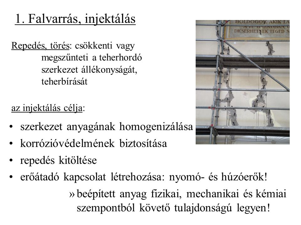 1. Falvarrás, injektálás szerkezet anyagának homogenizálása