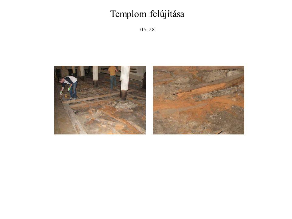 Templom felújítása 05. 28.