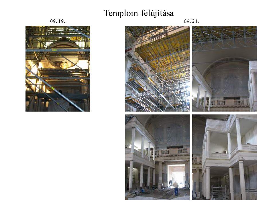 Templom felújítása 09. 19. 09. 24.
